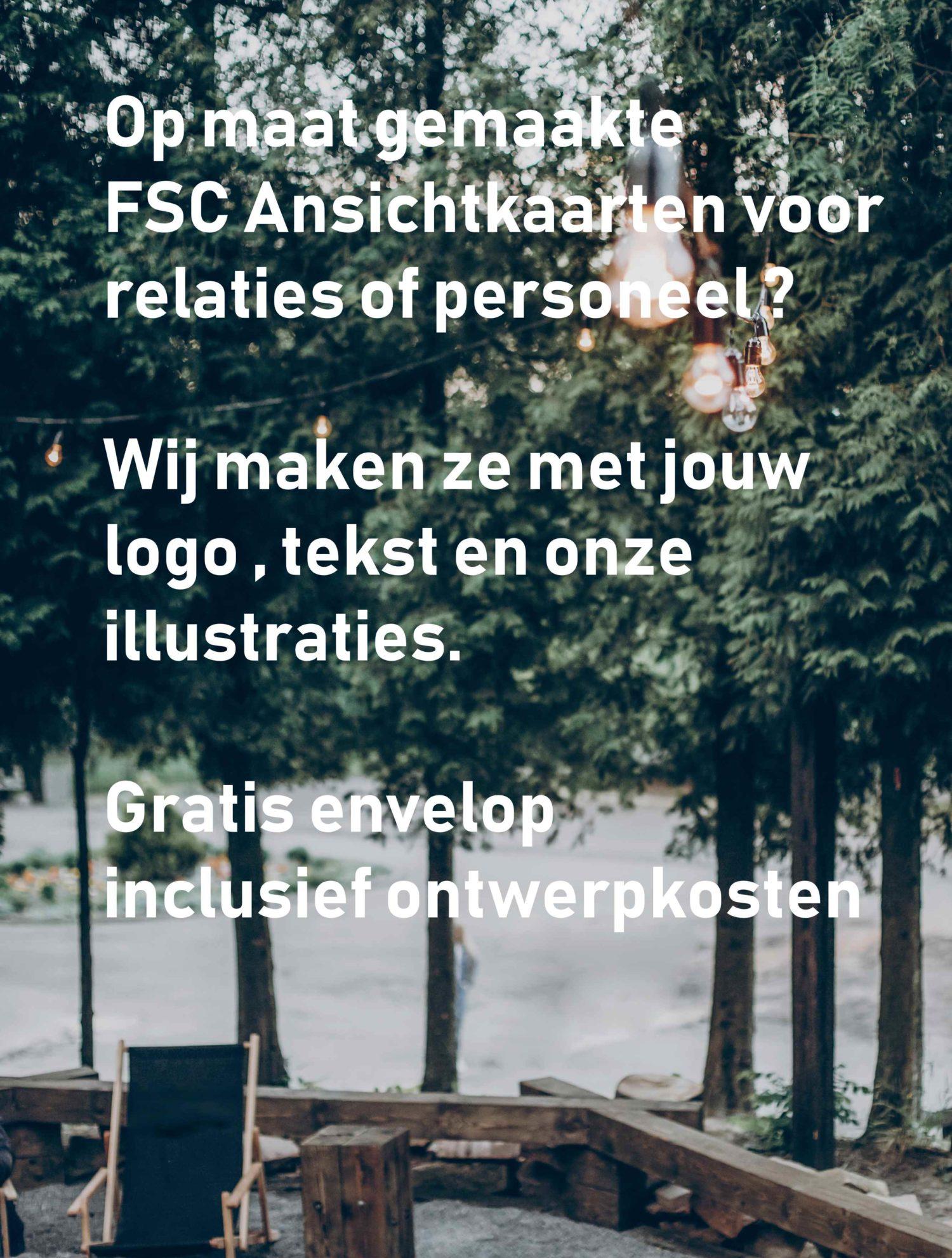 FSC Ansichtkaarten op maat voor relaties of personeel